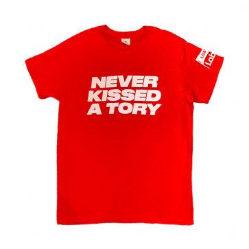 Never Kissed a Tory T-Shirt