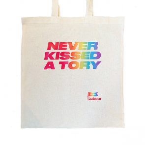 Never Kissed a Tory Tote Bag